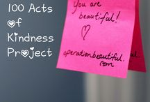 Kindness Projects / by Blair Schoenvogel