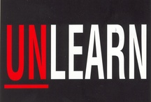 (Re)Think & (Un)Learn / by B Jasmin (BK)