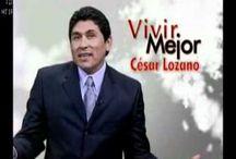 Dr Cesar Lozano / Reflexiones y motivaciones  / by Laura Cuellar