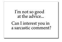 Sarcasm, one of my many talents / by Sarah Waldroup