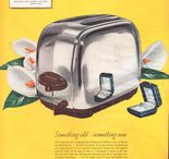 Toastmaster Toasters / Magazine Advertisements featuring Toastmaster Toasters! Enjoy these vintage ads! And remember to visit www.magazine-advertisements.com to view, download, or print the Full-Size image! / by Advertisement Gallery