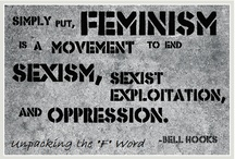 """Feminism / Do you realize that the concept of """"feminism"""" itself wouldn't even exist if we were all equal from the beginning?   / by Gwyneth Marayne Doe"""