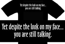 Funny T Shirts / by Everything Funny