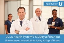 30 Days of Thank U | #30DaysofThankU / What are you thankful for?  During our #30DaysofThankU we will be sharing what we are thankful for each day.   Follow @UCLAHealth on Twitter and share your #30DaysofThankU.  / by UCLA Health