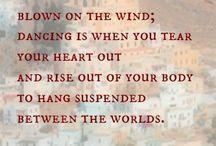 dance quotes / by Carolyn Hanesworth