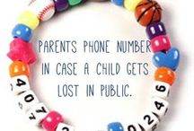 Just In Case... Play it Safe! / Child Safety Tips & Tricks. / by French Toast