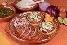 Mexican Food (Hispanic&Latin) / by Suzy Medina