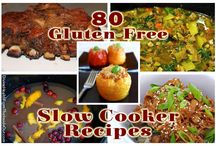 GLUTEN FREE SLOW COOKING / by Shanon Wagner