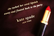 Kate Spade-isms / by Michness