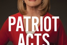 Patriot Acts / Excerpts from my latest book, Patriot Acts: What Americans Must Do to Save the Republic. / by Catherine Crier