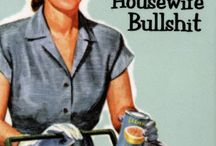 50's Housewife Quotes / by PopcornCandi
