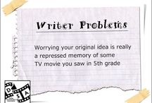 """""""Writer Problems"""" / by Dallas Screenwriters"""