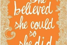 Inspiration & Motivation / by Felicia Holloway