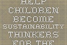 Sustainability for kids / by Natasha Plumridge