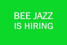BEE JAZZ is hiring / by Bee Jazz