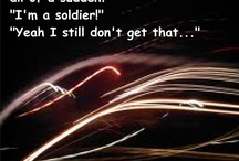 I'm A Soldier / by Christine Campbell