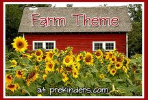 Farm Theme / by Julie Wojcicki