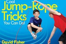 Cool Jump-Rope Tricks You Can Do! / Learn the coolest jump-rope tricks from two-time Guinness World Record Holder, David Fisher-The Rope Warrior! / by Meadowbrook Press