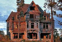 Creepy, haunted houses / by Marcelle Sussman Fischler