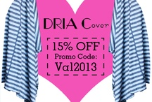 Dria Cover Special Promos / Looking to get a Dria Cover?  We will most out promos and events here and Facebook first for our loyal followers and fans to take advantage of first!   / by DRIACover