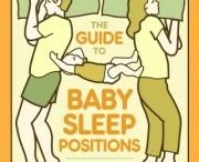 Baby Sleep Positions Book! / by HowToBeADad.com