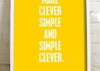 Words of wisdom / Some of our favourite quotes from clever people. / by Sai Designs
