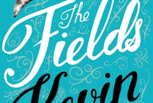 The Fields by Kevin Maher / Funny, original, full of warmth and endlessly inventive / by Little,Brown UK