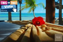 This or That? / by Oasis Hotels and Resorts