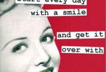 giggle, giggle, giggle, giggle, yeah  / by Kelli Bridges Elliott