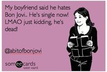 I ♡ Bon Jovi / by Tina Powell
