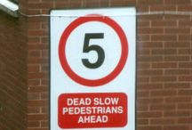 Funny Speed Limit Signs / by Funny Signs