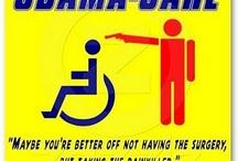 ObamaCare/TyrannyCare / by Janet Mackley