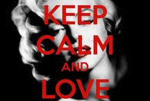 Keep calm and... / by Jennifer Spicer