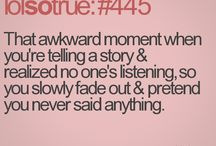 that awkward moment... / by Hannah Fitz