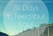 31 Days to Feed Your Soul / My 31 Days Blog topic for 2013! / by Kailey Rogers