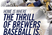 HOME IS WHERE... / by Milwaukee Brewers