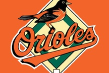 Baltimore Orioles...My Boys of Summer!!! / by Angie Knight Manuel