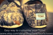 Toms / by Cassidy Wisnom