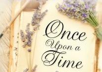 Once Upon a Time / Once Upon a Time: Inspirations / by Debbie Macomber