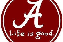Roll Tide Roll! / All things U of A / by Karen Brooks