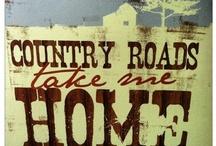 *West Virginia...Home Sweet Home* / by Jackie Stuckey