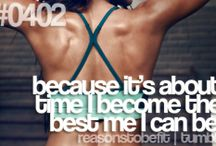 Reasons 2 become fit.....and Stay this fucking Way! / by Carla Montoya