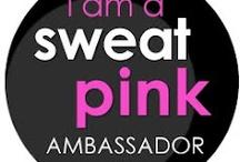 Sweat Pink / by Lori Lanham @Get Fit Naturally