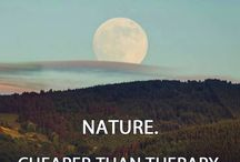 Nature... / The great outdoors in all of its glory! / by Carol Friese