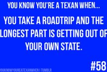Texas, My Texas ... And A Little Bit Of North Carolina, California And Indiana Thrown In For Good Measure / by Jody Denton