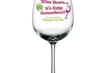Wine my love! / by Carmela Briggs