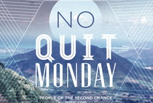 .:don't quit:.  / #NOQUITMONDAY  See: http://pinterest.com/potsc/noquitmonday / by Ash