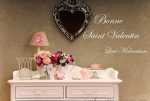 Bonne Saint Valentin / by Malmaison {French Style For Your Home}