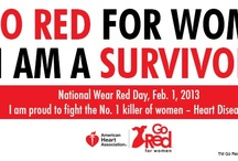 Go Red For Women / I'm a Survivor! / by Julie Bantin