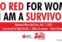 Go Red For Women / I'm a Survivor! / by Julie Bantin